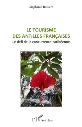 Couverture Le tourisme des Antilles françaises