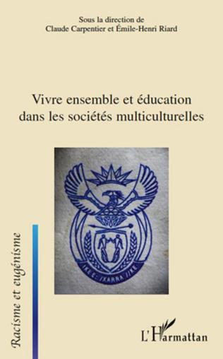 Couverture Vivre ensemble et éducation dans les sociétés multiculturelles