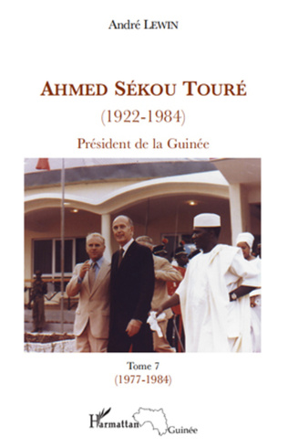 Couverture Ahmed Sékou Touré (1922-1984) Président de la Guinée