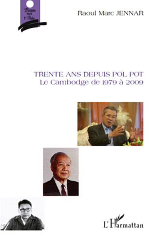 Couverture Trente ans depuis Pol Pot