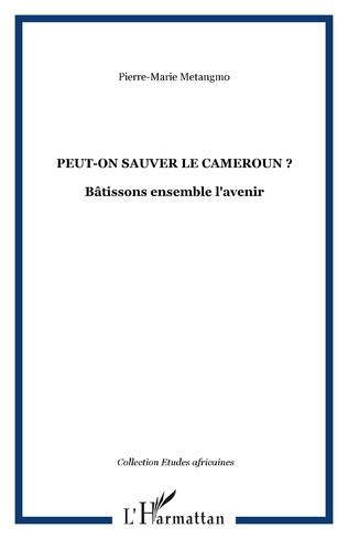 Couverture Peut-on sauver le Cameroun ?