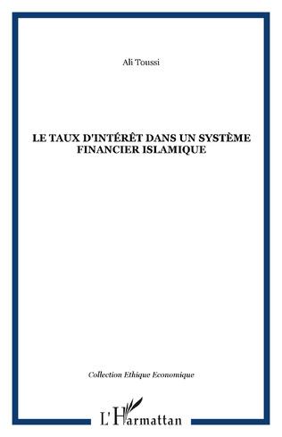Couverture Le taux d'intérêt dans un système financier islamique