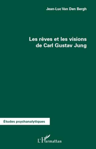 Couverture Les rêves et les visions de Carl Gustav Jung