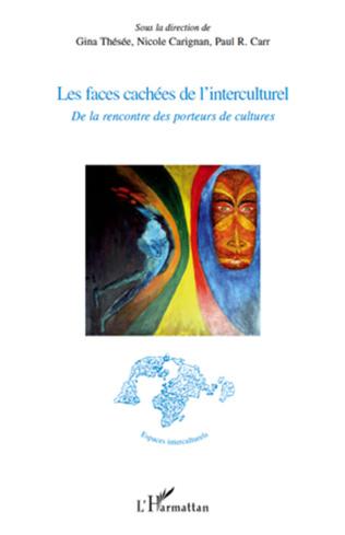 Couverture Les faces cachées de l'interculturel