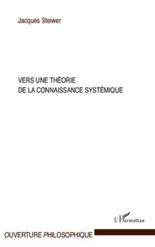 Couverture Vers une théorie de la connaissance systémique
