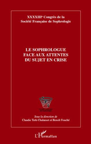 Couverture Le sophrologue face aux attentes du sujet en crise