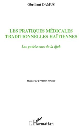 Couverture Les pratiques médicales traditionnelles haïtiennes