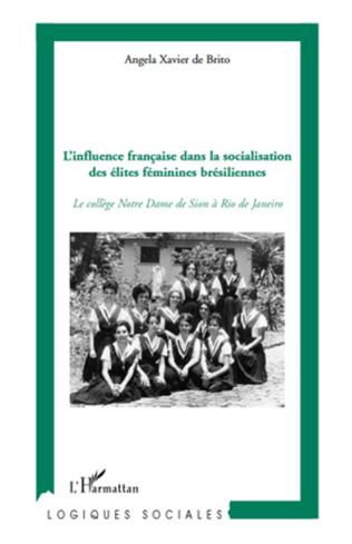 Couverture L'influence française dans la socialisation des élites féminines brésiliennes