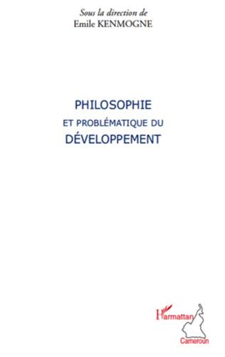 Couverture Philosophie et problématique du développement