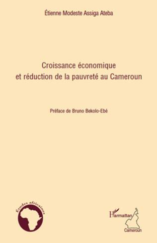 Couverture Croissance économique et réduction de la pauvreté au Cameroun