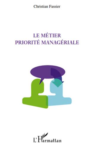 Couverture Le métier priorité managériale