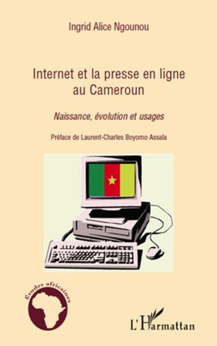 Couverture Internet et la presse en ligne au Cameroun