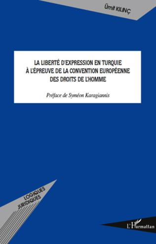 Couverture La liberté d'expression en Turquie à l'épreuve de la Convention européenne des droits de l'homme