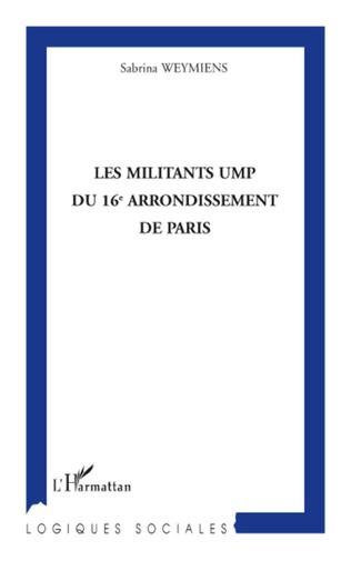 Couverture Les militants UMP du 16e arrondissement de Paris