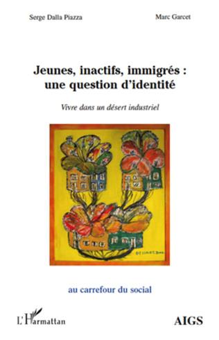Couverture Jeunes, inactifs, immigrés : une question d'identité