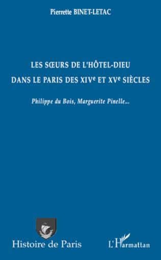 Couverture Les sœurs de l'Hôtel-Dieu dans le Paris des XIVe et XVe siècles