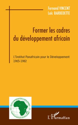 Couverture Former les cadres du développement africain