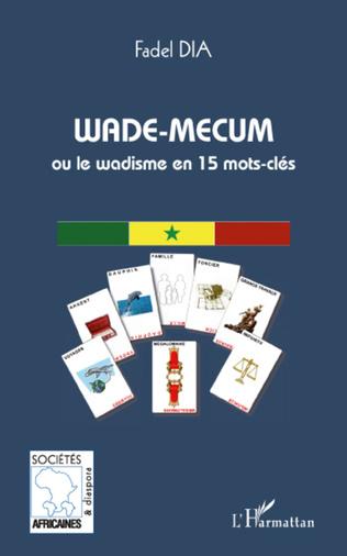 Couverture Wade-mecum ou le Wadisme en 15 mots-clés