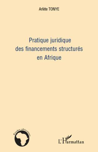 Couverture Pratique juridique des financements structurés en Afrique