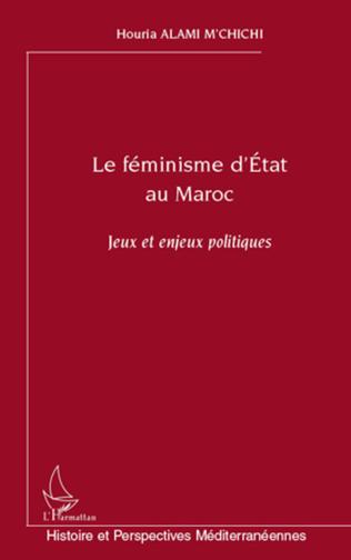 Couverture Le féminisme d'Etat au Maroc