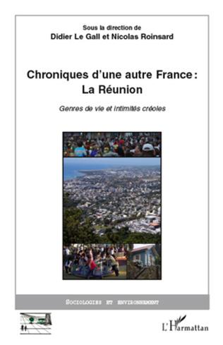 Couverture Chroniques d'une autre France : La Réunion