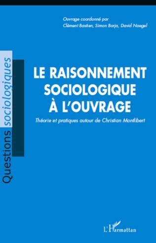Couverture Le raisonnement sociologique à l'ouvrage