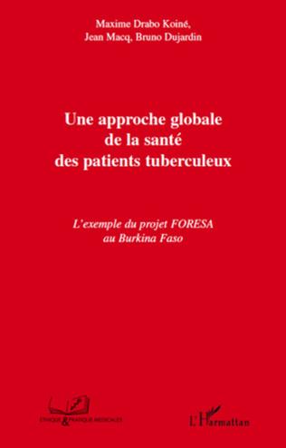 Couverture Une approche globale de la santé des patients tuberculeux