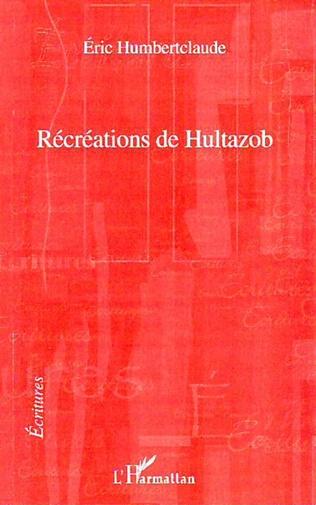 Couverture Récréations de Hultazob