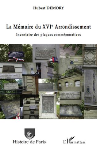 Couverture La Mémoire du XVIe arrondissement