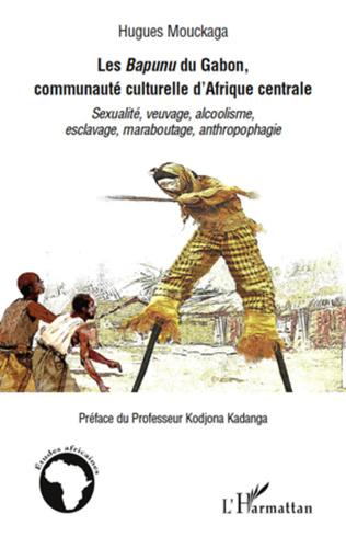 Couverture Les Bapunu du Gabon, communauté culturelle d'Afrique centrale