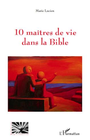 Couverture 10 maîtres de vie dans la Bible