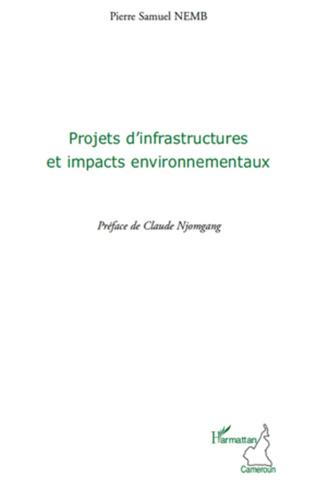 Couverture Projets d'infrastructures et impacts environnementaux