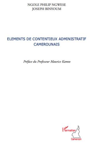 Couverture Eléments de contentieux administratif camerounais