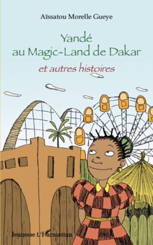 Couverture Yandé au Magic-Land de Dakar