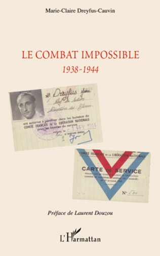 Couverture Le combat impossible 1938-1944