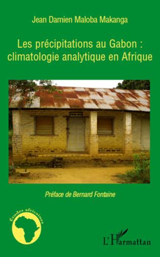 Couverture Les précipitations au Gabon : climatologie analytique en Afrique