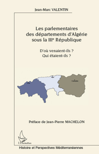 Couverture Les parlementaires des départements d'Algérie sous la IIIe République