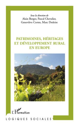 Couverture Patrimoines, héritages et développement rural en Europe