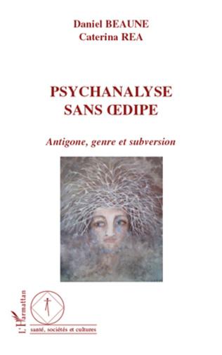 Couverture Psychanalyse sans Oedipe
