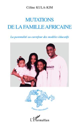 Couverture Mutations de la famille africaine