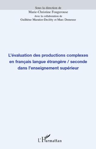 Couverture L'évaluation des productions complexes en français langue étrangère/seconde dans l'enseignement supérieur