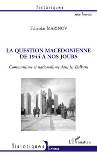 Couverture La question macédonienne de 1944 à nos jours