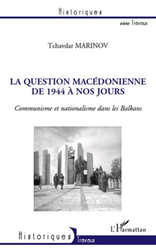 Couverture La question macédonienne de 1944 à nos jours