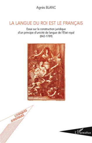 Couverture La langue du roi est le français