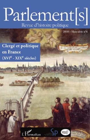 Couverture Clergé et politique en France (XVIe - XIXe siècles)