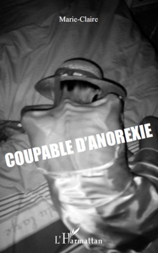 Couverture Coupable d'anorexie