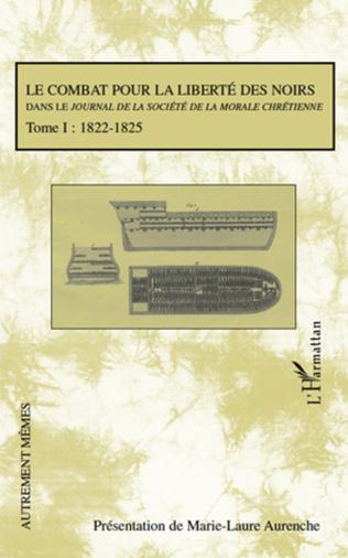 Couverture Le combat pour la liberté des noirs dans le Journal de la Société de la Morale Chrétienne