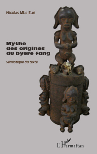 Couverture Mythe des origines du byere fang