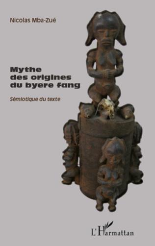 Couverture Mythe des origines du byere fang