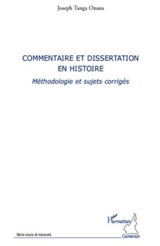 Couverture Commentaire et dissertation en histoire